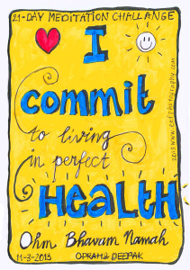 inspiratie quotes - 21 day meditation challenge deepak en oprah, I commit to living in perfect health